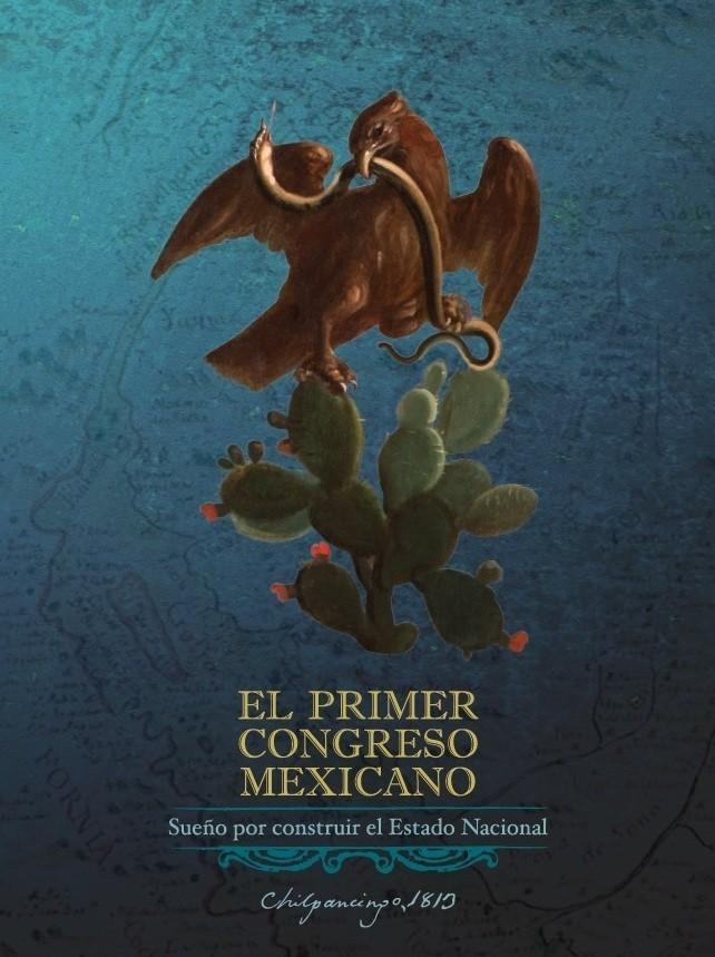 Imagen El primer congreso mexicano: sueño por construir el Estado Nacional, Chilpancingo, 1813